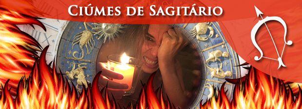 Ciúmes de Sagitário