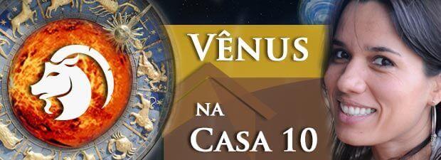 Vênus na Casa 10