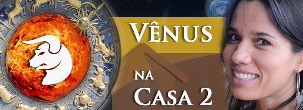Vênus na Casa 2
