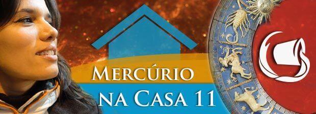 Mercúrio na Casa 11