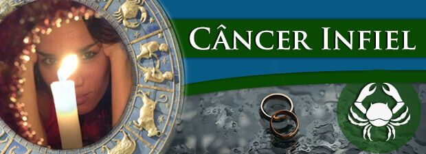 Câncer Infiel