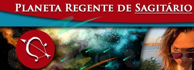 Planeta Regente de Sagitário