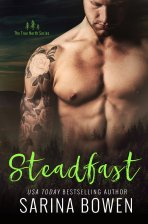 Cover photo of Steadfast, #3 in the True North series by Sarina Bowen