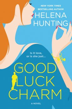 Front Cover, The Good Luck Charm by Helena Hunting