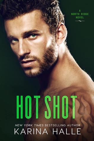 Hot Shot by Karina Halle - Front Cover