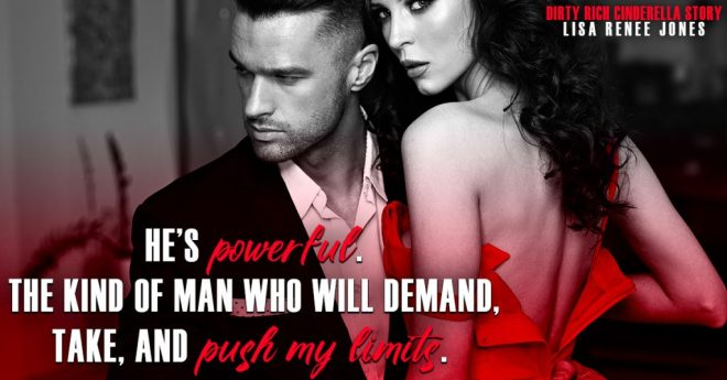 Photo and Quote from Dirty Rich Cinderella Story by Lisa Renee Jones