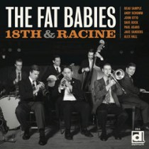 The Fat Babies, 18th & Racine album cover