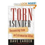 Torn Asunder: Recovering From an Extramarital Affair
