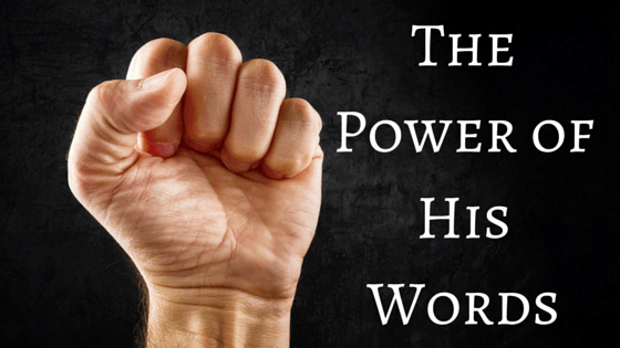The Power of His Words title graphic