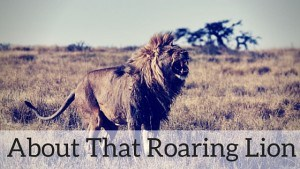 About That Roaring Lion