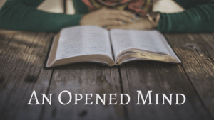 An Opened Mind