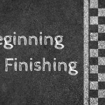 Beginning and Finishing
