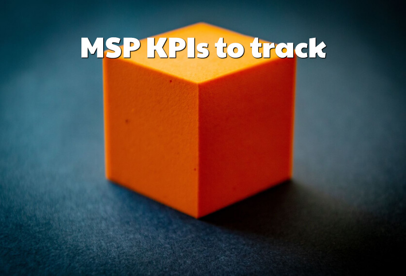 MSP KPIs to track