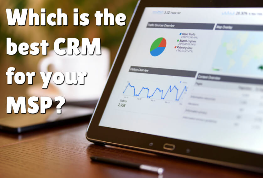 Which is the best CRM for your MSP?
