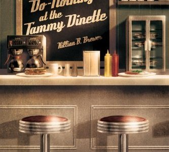 Why Killian B. Brewer wrote Lunch with the Do-Nothings at the Tammy Dinette