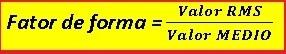 Fórmula CORRETA do Fator de Forma