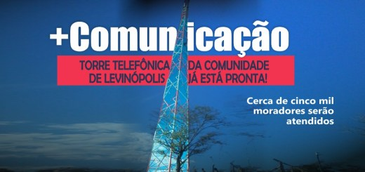 Distrito de Levinópolis em Januária ganha acesso a telefonia celular
