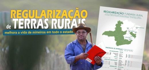 Regularização de terras rurais melhora a vida de mineiros em todo o estado