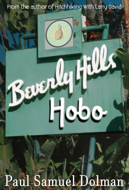 Cover of Beverly Hills Hobo by Paul Samuel Dolman