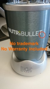Fake NutriBullet with no trademark or warranty