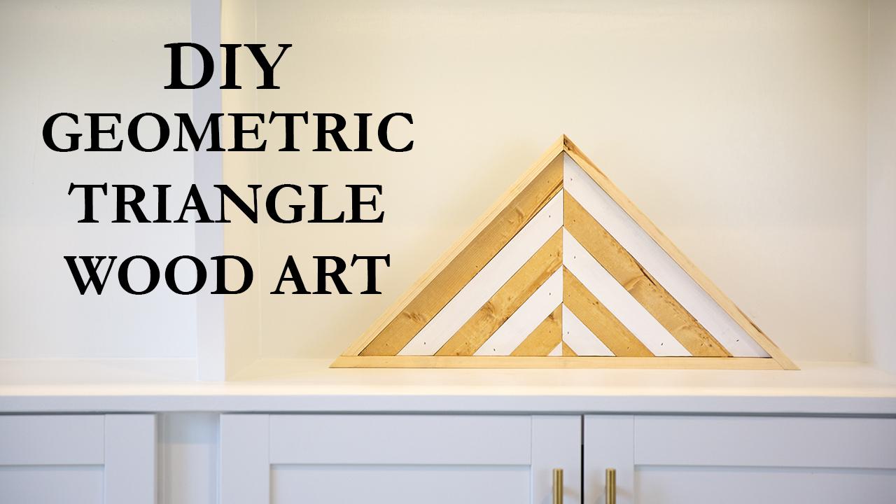DIY Chevron Geometric Triangle Wood Art - Paul Tran DIY
