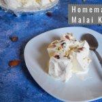 Homemade Malai Kulfi