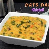Oats Dal Khichdi | Easy Oats Khichdi