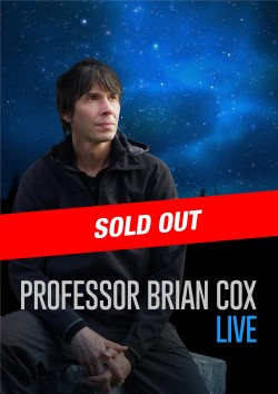 Professor Brian Cox Live – SOLD OUT at the Pavilion Theatre, Glasgow