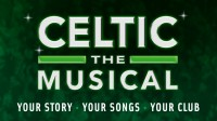 Celtic – The Musical