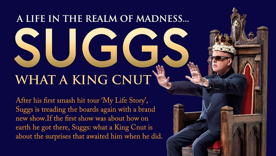Suggs What A King Cnut – A Life in the Realm of Madness