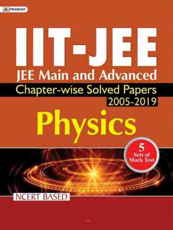 IIT-JEE Mains & Advanced Physics Chapterwise Solved Papers PDF Download