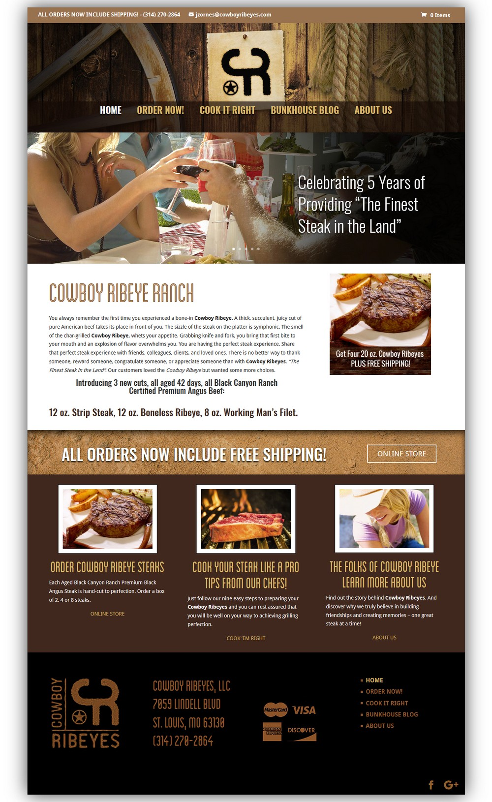 Cowboy Ribeye Ranch - Successfully Delivered Projects On-Time and On-Budget. Improved Website Conversation Rate By 80% Against Existing Control.