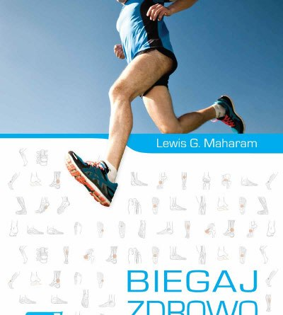 Biegaj Zdrowo - Lewis G. Maharam