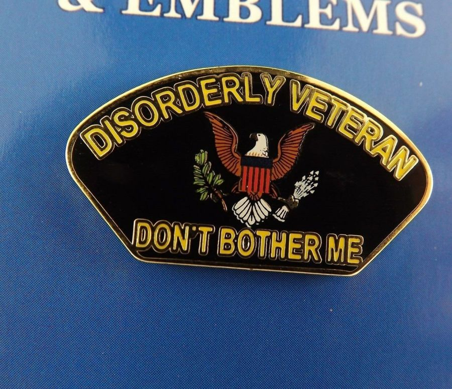 "BRAND NEW Lapel Pin DISORDERLY VETERAN Don't Bother Me Enamel 1 1/4"" 1"