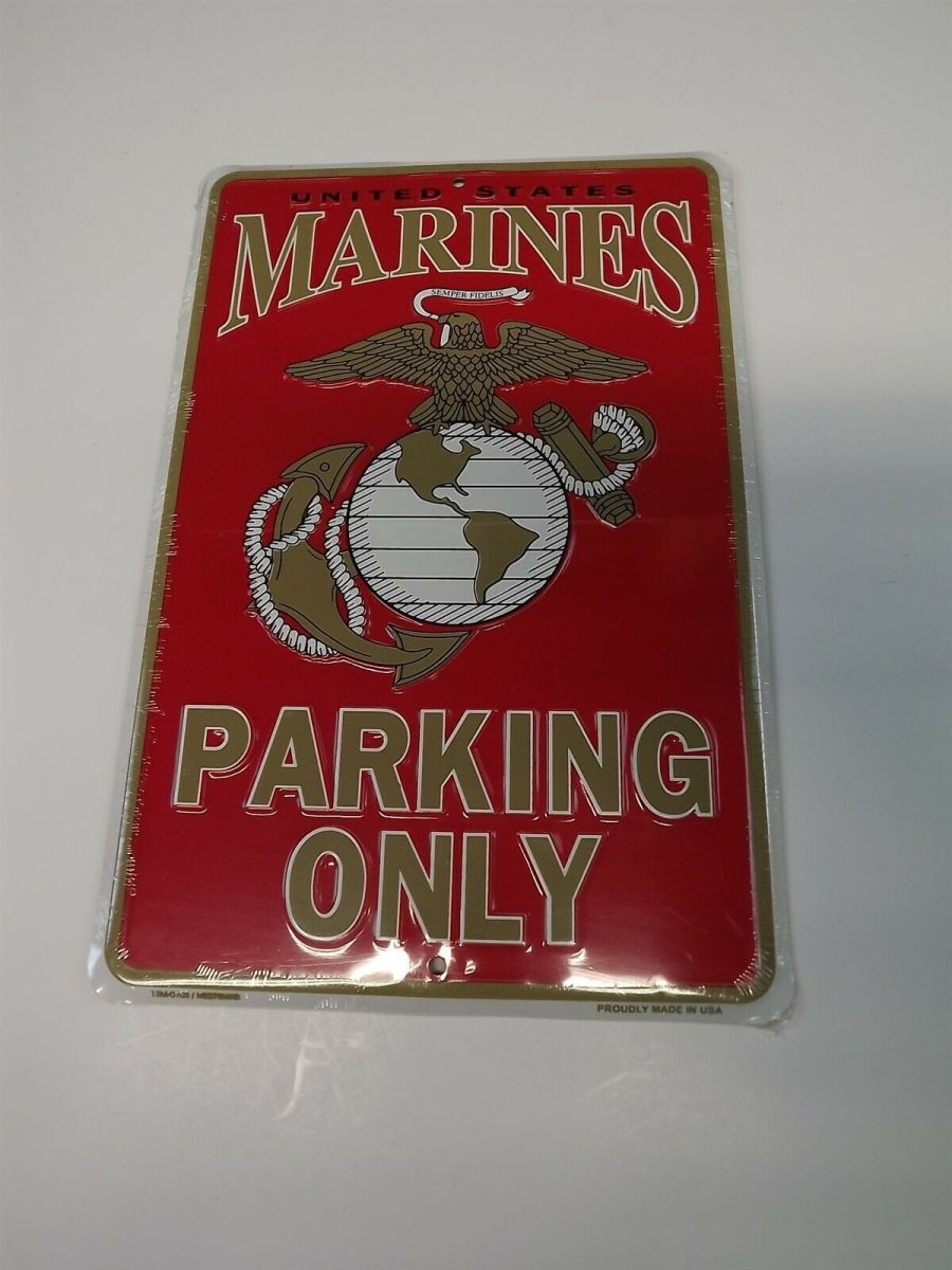 METAL PARKING SIGN USMC MARINES PARKING ONLY LOGO EMBOSSED MADE IN USA BRAND NEW 1