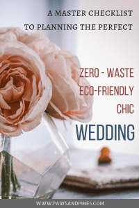 A pink rose in a geometric glass vase with text overlay: A master checklist to planning the perfect zero-waste, eco-friendly, chic wedding