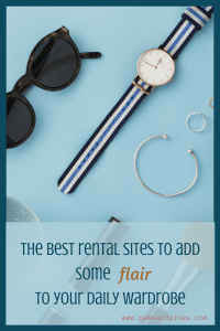 Collection of accessories with text overlay: The best rental sites to add some flair to your daily wardrobe