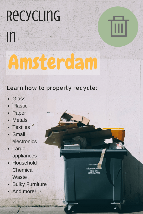 Guide to Recycling in Amsterdam - everything you need to know about recycling everything in the city properly!
