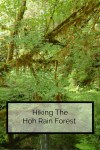 Hikes In The Hoh Rain Forest
