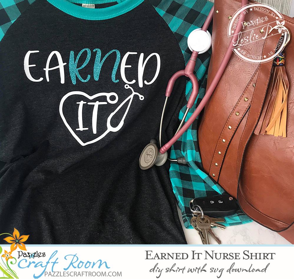 Download EaRNed It DIY Nurse Shirt with instant SVG download ...