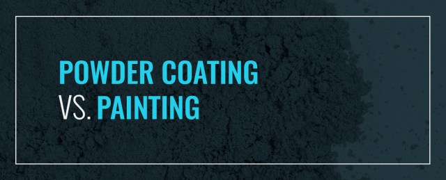 Powder Coating Vs Painting