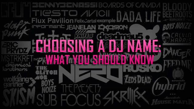 What's In A DJ Name? Choose It Wisely | PCDJ
