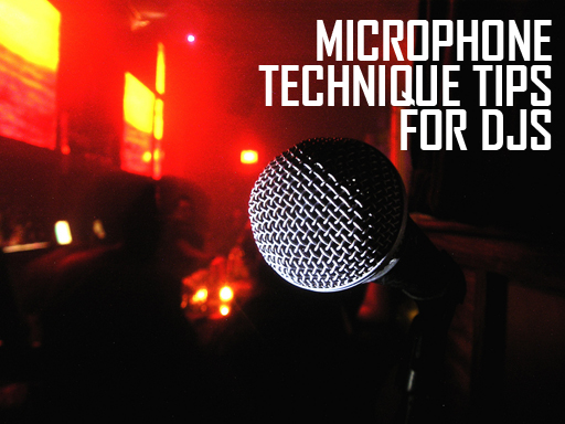 Microphone Technique Tips For DJs | PCDJ