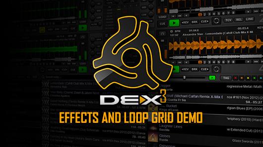 PCDJ DEX 3 Effects And Loop Grid Video Demonstration | PCDJ