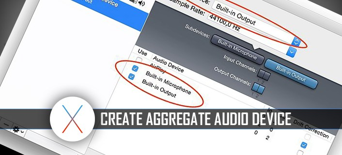 Creating an aggregate audio device on MAC