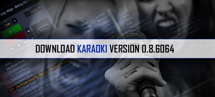 Karaoki Beta 0.8.6064 update