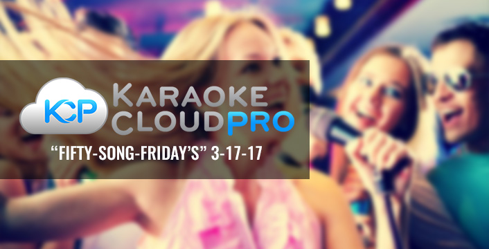 Fifty-Song-Friday's | Download These 50 Karaoke Songs Now With