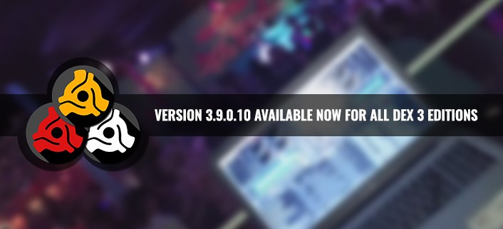 Download version 3.9.0.10 for all DEX 3 editions