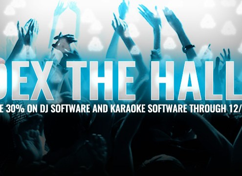 DEX THE HALLS save big on DJ software and karaoke software