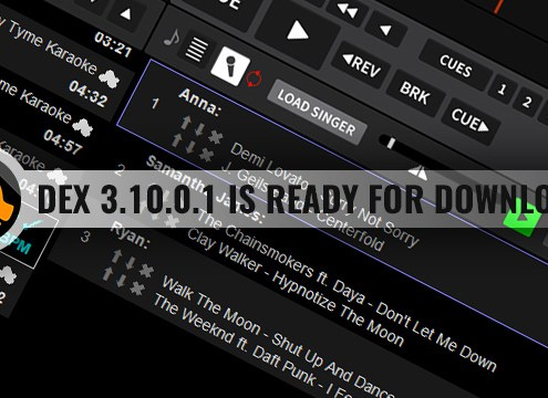 DEX 3.10.0.1 is ready for download and comes with new karaoke features
